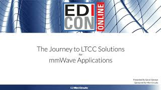 Mini-Circuits   MCDI - The Journey to LTCC Solutions for mmWave Applications